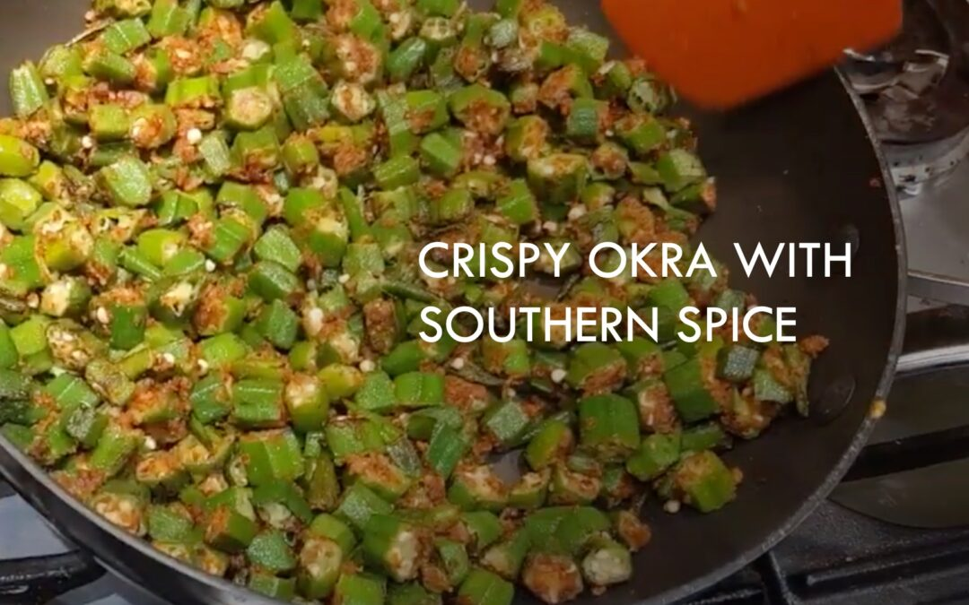 Crispy Okra with Southern Spice